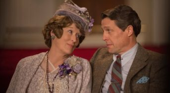 """Florence Foster Jenkins""  — The Singer Doesn't Hit the Right Notes, But the Film Usually Does"