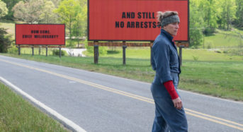 "Martin McDonagh's Brilliant ""Three Billboards Outside Ebbing, Missouri"""